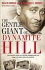 The Gentle Giant of Dynamite Hill: The Untold Story of Arthur Shores and His Fam