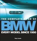 The Complete Book of BMW Lewin, Tony Hardcover