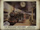 MERCHANT VENTURER VINTAGE STEAM TRAIN  METAL SIGN  3 SIZES TO CHOOSE FROM (RN)