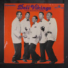 DELL VIKINGS: 1956 Audition Tapes LP Sealed (small shrink missing)