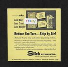 SLICK AIRWAYS 1954 REDUCE TARE SHIP BY AIR LESS WAIT,LESS CRATE,LESS WEIGHT AD