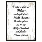 I Enjoy a Glass of Wine Each Night For Its Health Benefits Saying Canvas Print