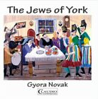 Gyora Novak: The Jews of York, 5016198483223