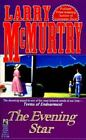 Evening Star (Terms of Endearment, Book 2) McMurtry, Larry Paperback