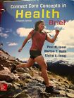 Connect Core Concepts in Health by Walton T. Roth and Paul M. Insel (2017,...