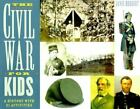 The Civil War for Kids: A History with 21 Activities (For Kids series) Herbert,