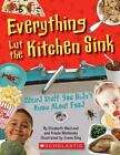 Everything But the Kitchen Sink: Weird Stuff You Didn't Know About Food Macleod