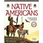 Native Americans: Discover the History and Cultures of  - Hardcover NEW Kavin, K