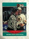 1990 ~ PRO SET HOCKEY ~ NATIONAL HOCKEY LEAGUE OFFICIALS ~ EF Condition $0.99 CAD on eBay