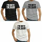 NEW IM WITH THE BAND MUSIC CONCERT BLACK GREY MEN'S S-3XL T-SHIRT image