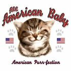 "Baby T Shirt ""AMERICAN PURR-FECTION"" T SHIRT 50/50"