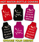 SLEEP COMFY SNUGGLE WARM INSULATED THERMAL HOT WATER BOTTLE COVER KEEP CALM