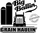 Grain Hauler T-Shirt Big Ballin' 9900 4 OTR Drivers of International Semi Trucks