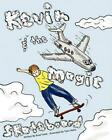 Kevin and the Magic Skateboard by Brad M. Tuttle (English) Paperback Book Free S