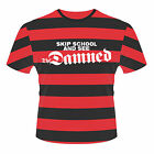 THE DAMNED Skip School And See The Damned Stripes T-SHIRT NEU