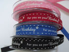 Berisford Ribbon - 'For you on your Birthday' 15mm - various colours / lengths