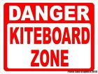 Danger Kiteboard Zone Sign. Size Options. Gift for Kiteboarding Enthusiasts