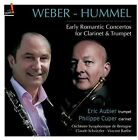 Weber / Hummel / Cup - Early Romantic Cons for Calrinet & Trumpet [New CD]