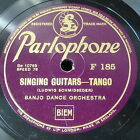 78rpm BANJO DANCE ORCH singing guitars tango / donna ines , paso doble