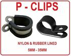 PLASTIC or RUBBER LINED P CLIPS CLAMPS MOUNTS CONDUIT SLEEVING TUBING 5 - 35MM