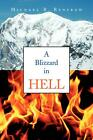 A Blizzard in Hell by Michael R. Renfrow (English) Paperback Book Free Shipping!