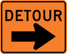 DETOUR SIGN w/ RIGHT ARROW Street Road Construction Sign - 30 x 24 3M Reflective