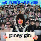 Piney Gir - Mr. Hyde's Wild Ride [CD New]