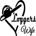 Loggers Wife In Heart Vinyl Decal/sticker Truck Chainsaw Logger Timber Trees