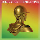 Bulby York - Epic & Ting [New CD] Explicit