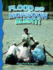 Flood and Monsoon Alert! (Revised) by Rachel Eagen (English) Paperback Book Free