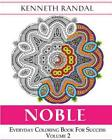 Noble: Everyday Coloring Book for Success Volume 2 by Kenneth Randal (English) P