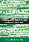 Materials and Technologies for Energy Efficiency by Antoni Mendez-vilas (English