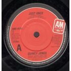 """QUINCY JONES Just Once 7"""" VINYL B/W Turn On The Action (Ams8178) UK A&M"""