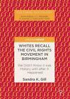 Whites Recall the Civil Rights Movement in Birmingham: We Didn't Know it was His