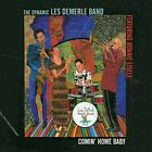 NEW UNSEALED Comin' Home Baby [Digipak] The Dynamic Les DeMerle Band CD JZ1246