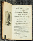 Memoirs Of The English Affairs, Chiefly Naval From The Year 1660 To 1673 [1729]