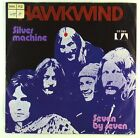 "7"" Single - Hawkwind - Silver Machine / Seven By Seven - S1464"