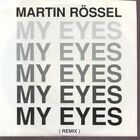 MARTIN ROSSEL My Eyes 7