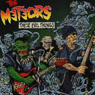 METEORS (ROCKABILLY GROUP) These Evil Things CD European People Like You 2004