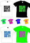 Relax Don't Do It - 80s Fancy Dress Mens Unisex T Shirt  S-XXL - Various Colours