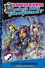 Who's That Ghoulfriend? (Moster High Ghoulfriends, Bk. 3)
