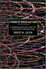 Julien's Primer Of Drug Action by Robert M Julien / Advokat