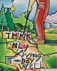 Giclée Print - Religious Art - Golfer: Think Only of Living Today Well