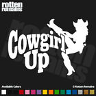 "Cowgirl Up Decal 6""x4.2"" Rodeo Girl Country Western Vinyl Car Truck Sticker SCD"