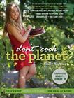Cook Yourself Thin : Skinny Meals You Can Make in Minutes by Lifetime Television