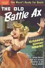 The Old Battle Ax by Elisabeth Sanxay Holding Good 1950 Vintage Paperback