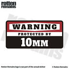 10MM Warning Protected by Gun Security Decal Caliber Gloss Sticker HVG