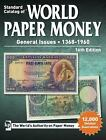 STANDARD CATALOG OF WORLD PAPER MONEY, GENERAL ISSUES 1368-1960 - SCHMIDT, TRACY