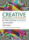 Kreative Research Methoden Im Social Sciences: A Practical Guide By Helen Kar