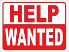 Help Wanted Sign. w/Options. Business Hiring New Employees Storefront Signs
